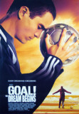 Goal! The Dream Begins Posters