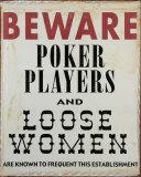 Beware Tin Sign