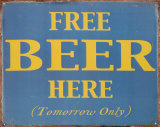 Free Beer Here Plaque en m&#233;tal