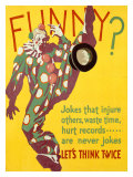 Think Twice Clown Giclee-vedos