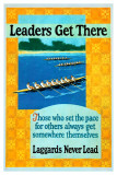 Leaders Get There Motivational Poster Lámina giclée