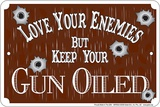 Gun Oiled Tin Sign