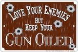 Gun Oiled Tin Sign