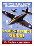 WWII, So Much Depends on Us! Digitálně vytištěná reprodukce