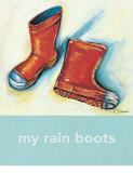 My Rain Boots Prints by Catherine Richards