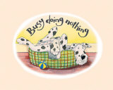 Busy Doing Nothing Posters by Kate Mawdsley