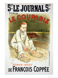Reproduction of a Poster Advertising the Novel &quot;Le Coupable&quot;, by Francois Coppee Giclee Print by Th&#233;ophile Alexandre Steinlen