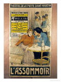 Advertisement L&#39;Assommoir by M.M.W. Busnach and O. Gastineau, the Porte Sainte-Martin Theatre, 1900 Giclee Print by Th&#233;ophile Alexandre Steinlen