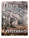 Poster for &quot;La Grande Duchesse de Gerolstein&quot; by Jacques Offenbach Giclee Print by Jules Ch&#233;ret
