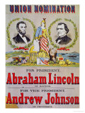 Electoral Campaign Poster for the Union Nomination with Abraham Lincoln Running for President Reproduction procédé giclée
