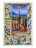 "The Crucifixion, from the ""Book of Hours of Louis D'Orleans"", 1469 Giclee Print by Jean Colombe"