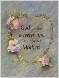 God Created Mothers Prints