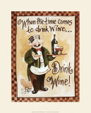 Drink Wine! Posters by Jerianne Van Dijk