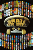 Skate or Die Affischer