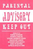 Parental Advisory Posters