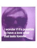 Andy Warhol, om kærlighedsaffærer, på engelsk Plakater af Andy Warhol
