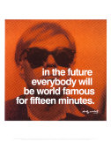 Fifteen Minutes Affiches par Andy Warhol