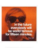 Fünfzehn Minuten Kunstdrucke von Andy Warhol