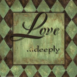 Love Deeply Prints by Debbie DeWitt