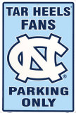 North Carolina Tar Heels Parking Only Tin Sign