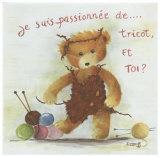 Je Suis Passionnee de Tricot et Toi Print by Joëlle Wolff