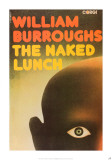 The Naked Lunch by William Burroughs Posters