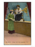 Suffragette to the Bearded Lady in a Fairground: How Did You Manage It Giclee Print