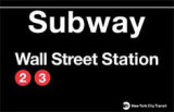 Subway Wall Street Station Wall Sign