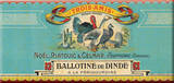 Ballotine De Dinde Tin Sign