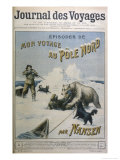 Fridtjof Nansen Norwegian Traveller, Title Page of Serialisation of His North Pole Expedition Giclee Print by C. Clerice