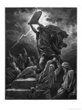 He Breaks the Tables of the Law Because During His Absence the Israelites Have Gone Reproduction procédé giclée par Gustave Doré