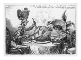 """""""The Plumb-Pudding in Danger"""" Napoleon and Pitt Carve up the World at Dinner Giclee Print by  Gillray"""