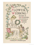 Flower Wedding Described by Two Wallflowers Title Page Giclee Print by Walter Crane