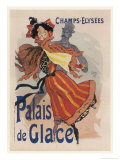Poster for the Fashionable Palais De Glace in the Champs Elysees Paris Giclee Print by Jules Ch&#233;ret