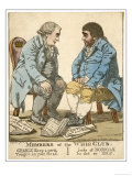 Members of the Whig Club, Charles James Fox and Charles Howard 11th Duke of Norfolk Giclee Print by Denis Dighton