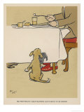Dog Waits Expectantly by the Table as His Master Eats Giclee Print by Cecil Aldin