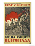The Enemy is at the Gates!, Russians are Urged to Resist the Enemies of the Revolution Giclee Print by Nikolay Kochergin