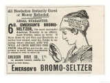 Emerson's Bromo-Seltzer Cures All Headaches However Caused Giclee Print