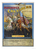 Pershing's Crusaders the Americans Join the War Under the Generalship of John J Pershing Giclee Print