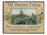 The Panama Canal - The Worlds Greatest Engineering Feat,, Giclee Print