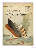 "This Dramatic Cover Page Conveys the Shock Felt after the ""Lusitania"" was Torpedoed Giclee Print"