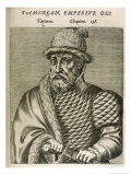 Timur Lenk (Variously Spelt as Tamerlane Tamburlaine Etc) Asiatic Ruler Giclee Print by Andre Thevet