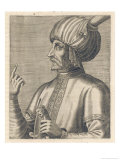 Esmail I or Shahanshah, Shah of Iran, 1501-24 Giclee Print by Andre Thevet