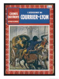 "The Cover of the ""L'Assassinat du Courrier de Lyon"" Giclee Print by Maurice Toussaint"