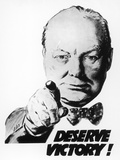 Winston Churchill Says We Deserve Victory! - Giclee Baskı