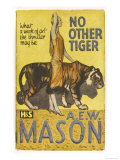 &quot;No Other Tiger&quot; by a E W Mason Giclee Print