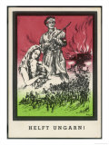 """Helft Ungarn!"" (Help Hungary), German Propaganda Card Soliciting Aid to Hungary Premium Giclee Print"