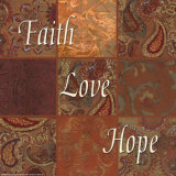 Words to Live By, Faith, Love, Hope Posters by Smith-Haynes 