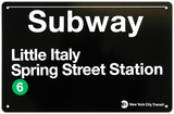 Subway Little Italy- Spring Street Station Plaque en métal