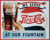We Serve Pepsi- Cola Cartel de chapa
